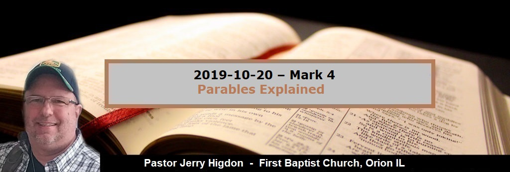 2019-10-20 – Mark 4 – Parables Explained