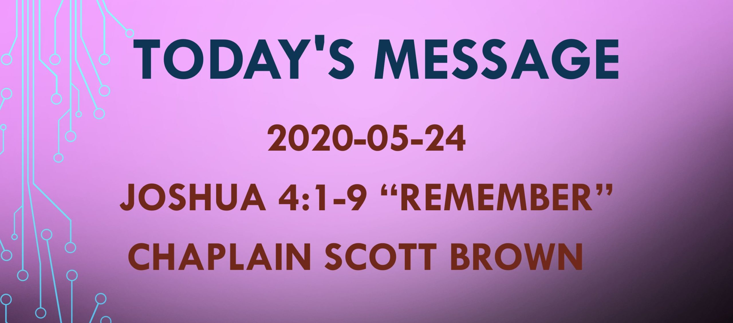 "2020-05-25 Joshua 4:1-9 ""Remember"""